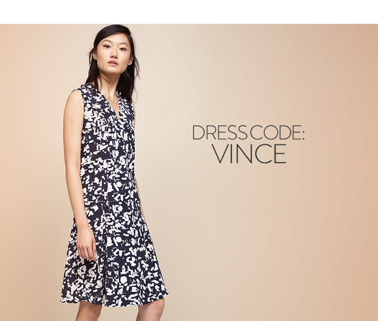 Vince: spring dress code.