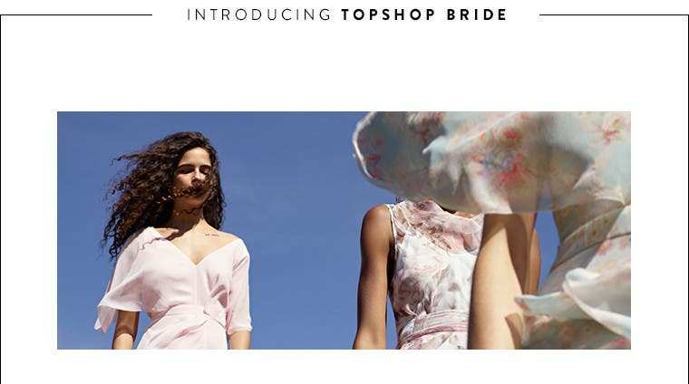 Topshop bride and bridesmaid collection.