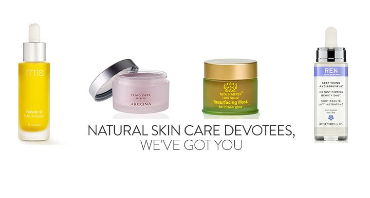 Natural skin care devotees, we've got you.