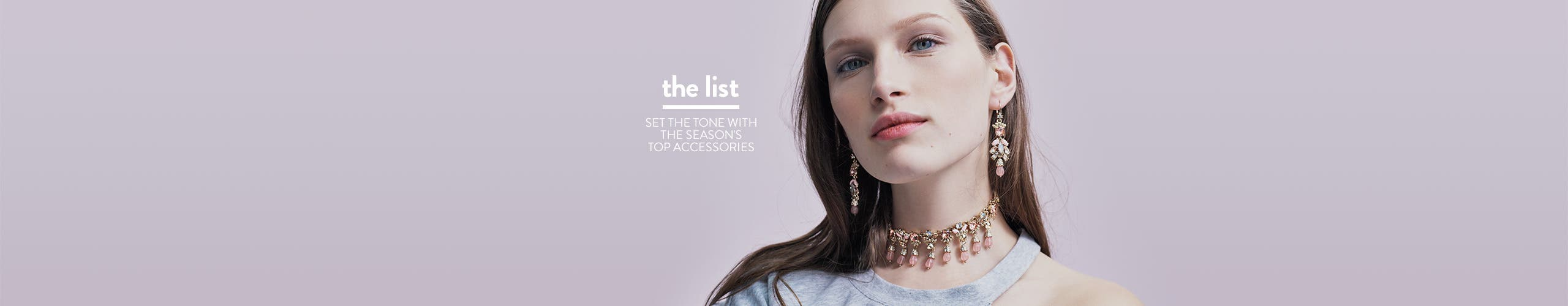 The list: the season's top accessories.
