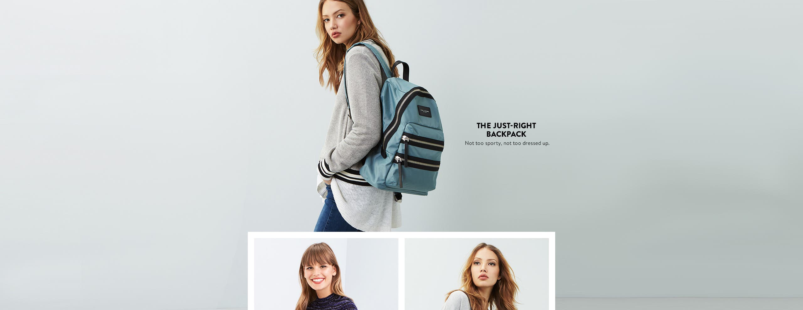 Just-right backpacks for athleisure days.