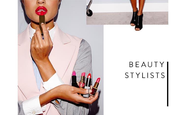 Beauty Stylists.