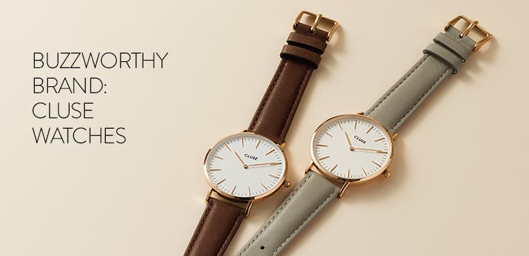 Buzzworthy brand: cluse watches.