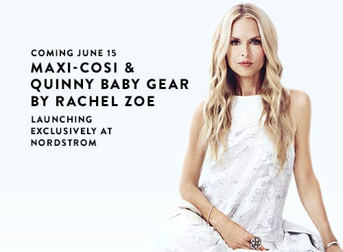 Coming June 15: Maxi-Cosi and Quinny baby gear by Rachel Zoe.