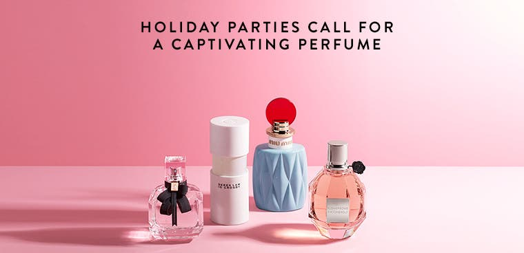 Holiday parties call for a captivating perfume.
