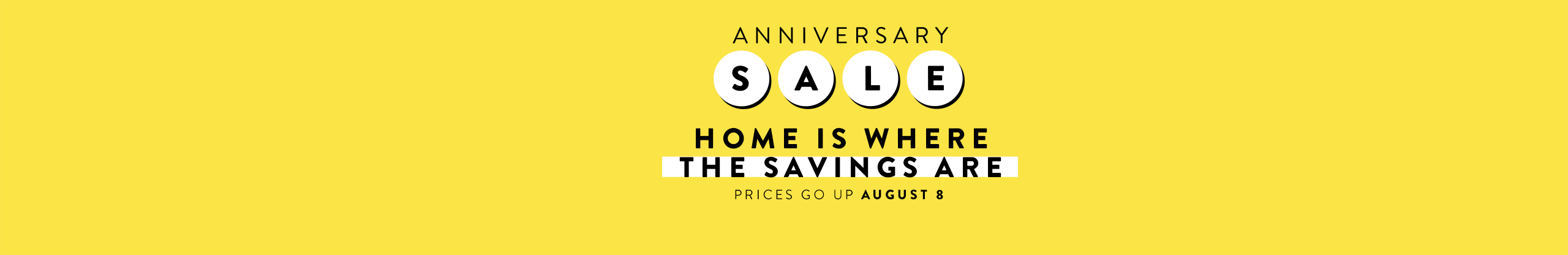 Anniversary Sale, prices go up August 8th.