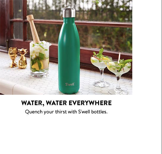 Water bottles from S'well and more.