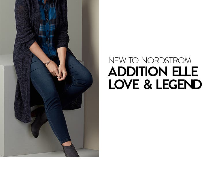 New to Nordstrom: ADDITION ELLE LOVE & LEGEND plus-size women's clothing.