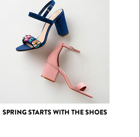 Spring starts with the shoes.