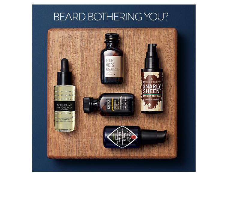 Beard bothering you?