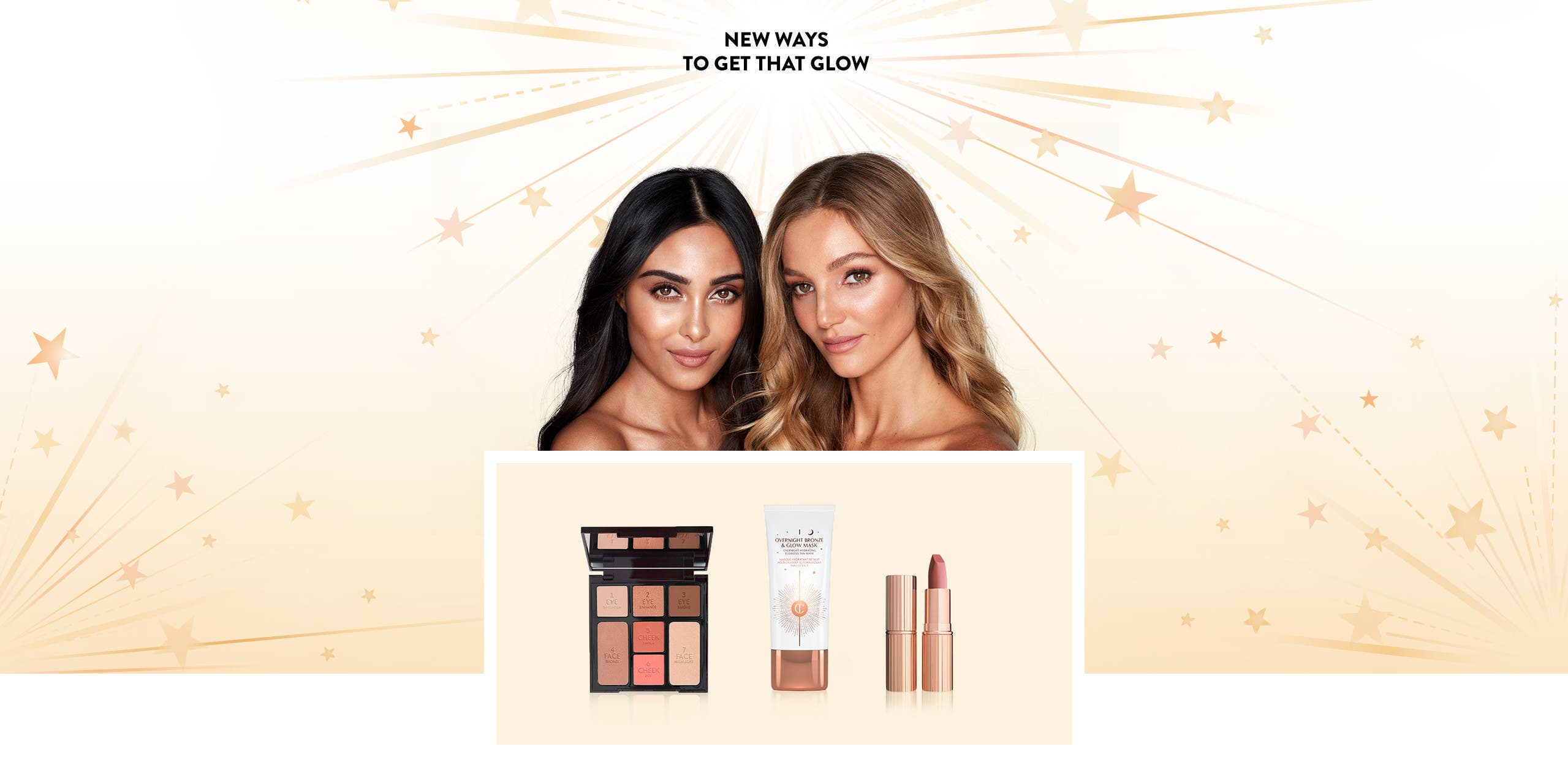 Charlotte Tilbury: New Ways to Get That Glow. Only at Nordstrom.
