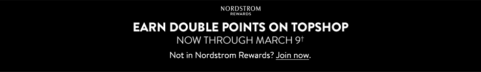 Earn double points on Topshop now through March 9.
