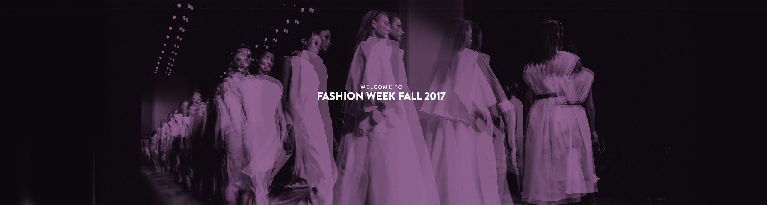 Welcome to Fall 2017 Fashion Week.