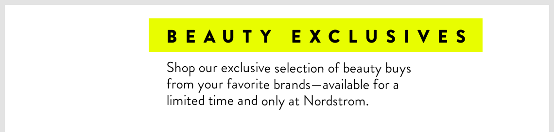 Anniversary Sale Beauty Exclusives.