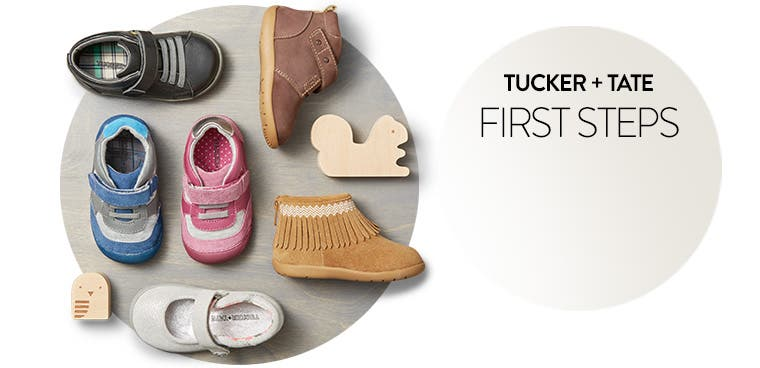 Tucker + Tate. First Steps. View our Walker Shoe Guide.