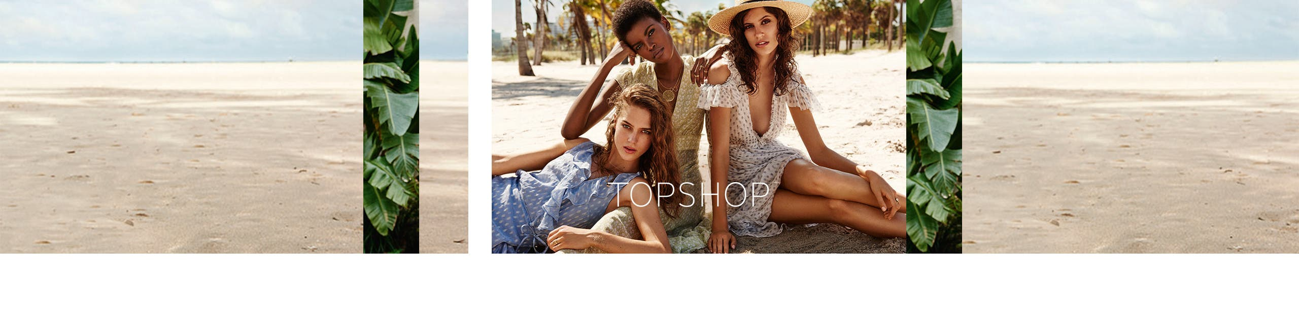 Topshop for women.