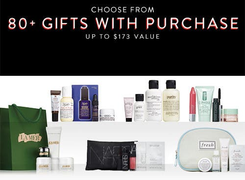 Choose from over 80 free gifts with purchase. Up to $173 value.