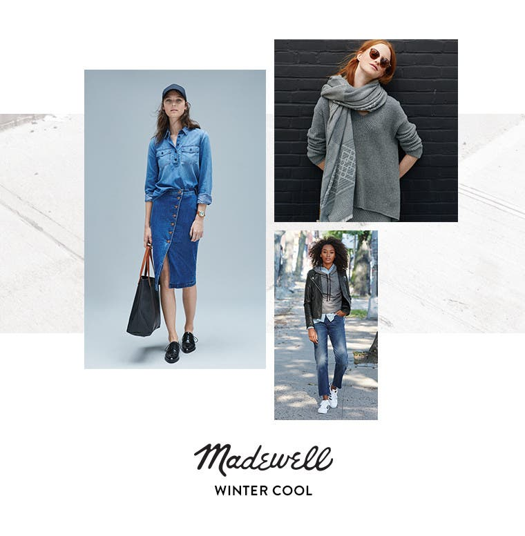 Madewell: winter cool.