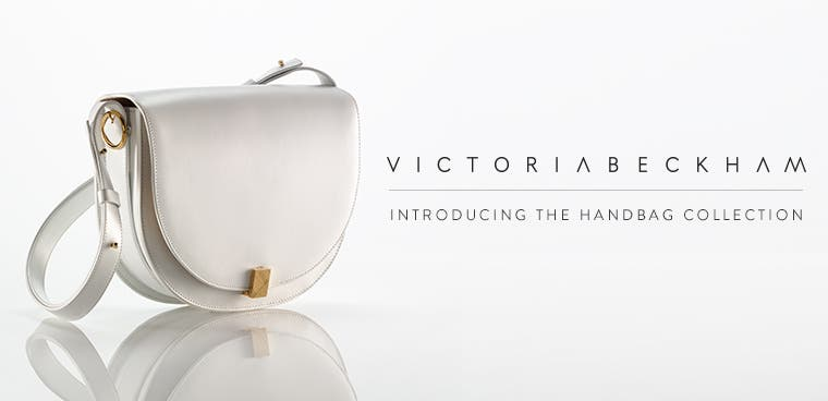 Victoria Beckham clothing and handbags.