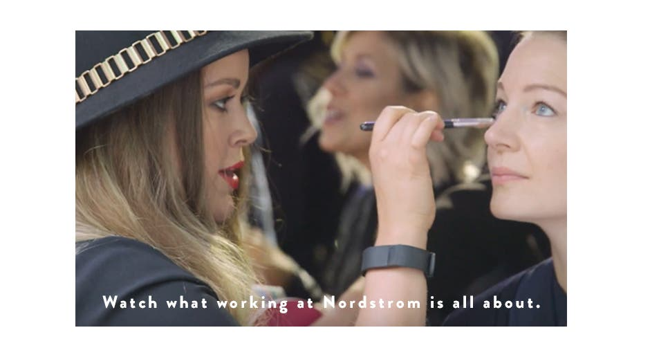 Watch what working at Nordstrom is all about.