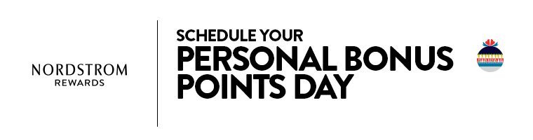Schedule your Personal Bonus Points Day.