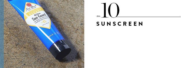 10: sunscreen.