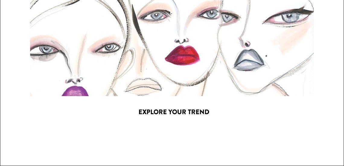 M·A·C Explore Your Trend.