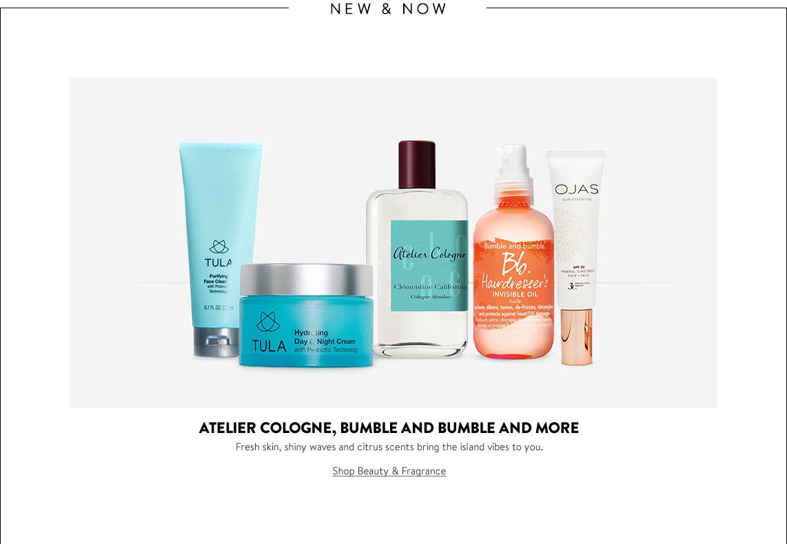 New from Atelier Cologne, Bumble and bumble and more.