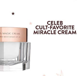 Celeb cult-favorite miracle cream: Charlotte Tilbury's Magic Cream Treat & Transform Moisturizer.