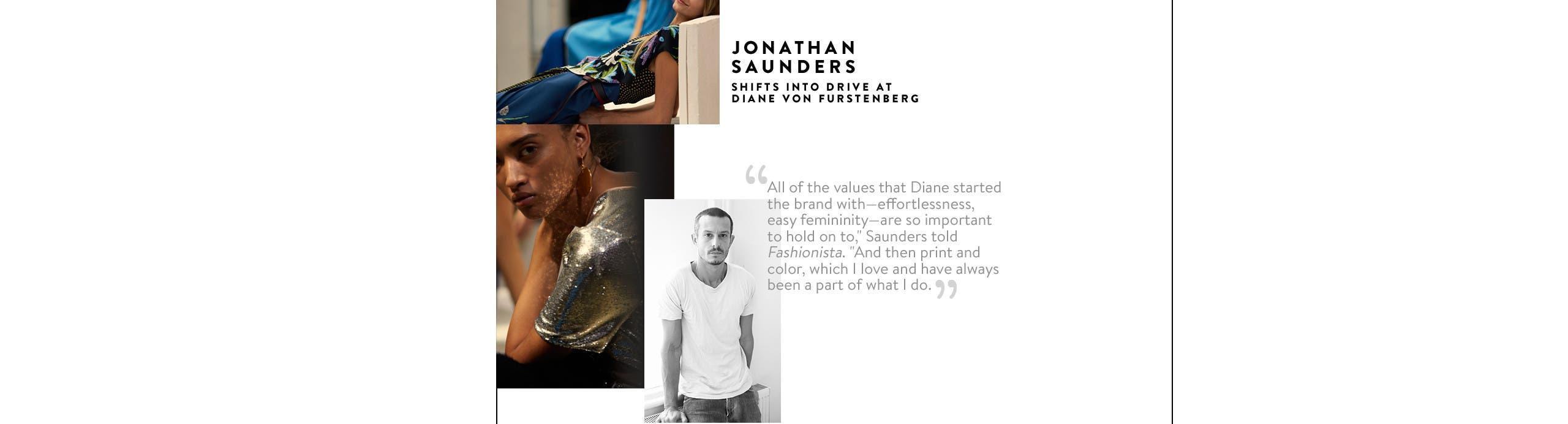 Jonathan Saunders shifts into drive at Diane von Furstenberg.