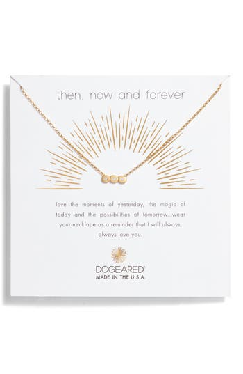 Dogeared Then Now & Forever Pendant Necklace