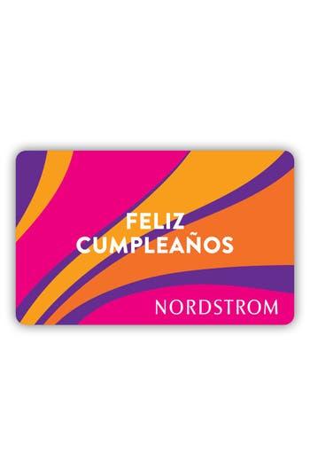 Nordstrom Feliz Cumpleanos Gift Card $25