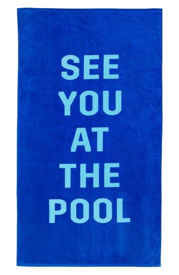 Ban do See You At The Pool Towel