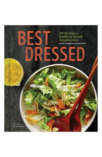 Best Dressed: 50 Recipes, Endless Salad Inspiration Book