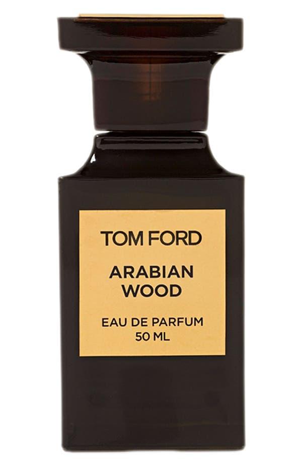Alternate Image 1 Selected - Tom Ford Private Blend 'Arabian Wood' Eau de Parfum