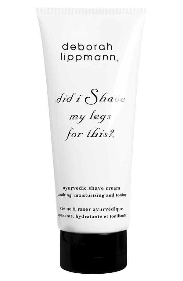 Main Image - Deborah Lippmann 'Did I Shave My Legs for This?™' Ayurvedic Shave Cream