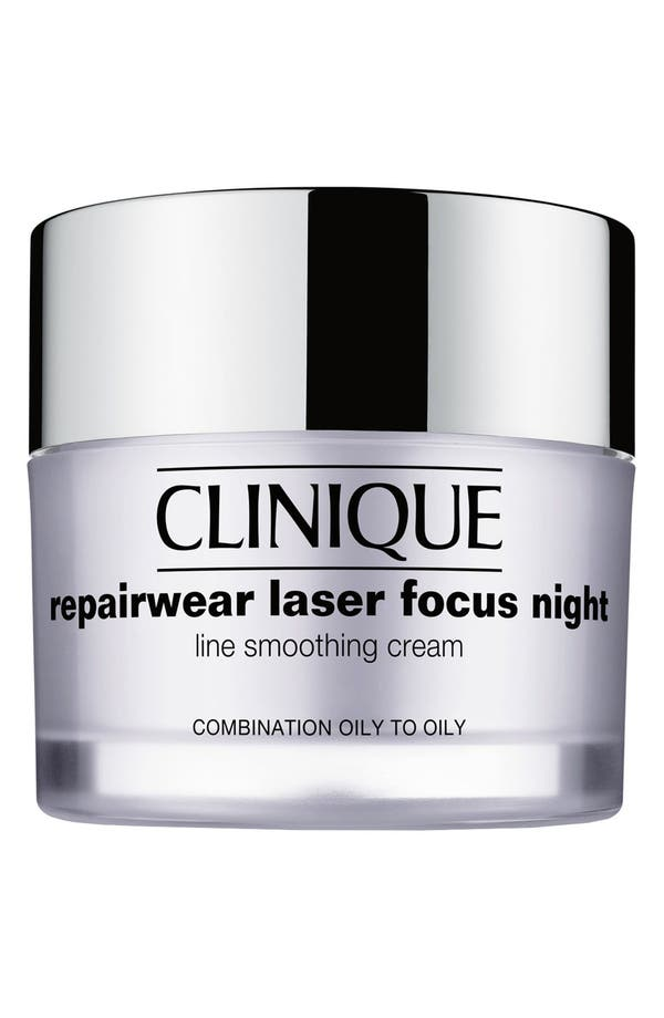 Main Image - Clinique 'Repairwear Laser Focus' Night Line Smoothing Cream for Combination Oily to Oily Skin