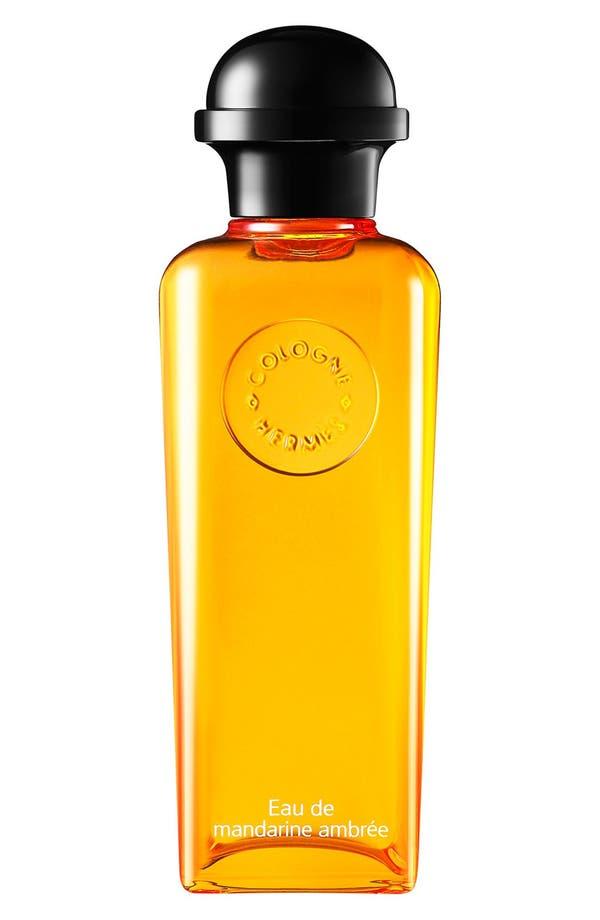 Alternate Image 1 Selected - Hermès Eau de Mandarine Ambrée - Eau de cologne