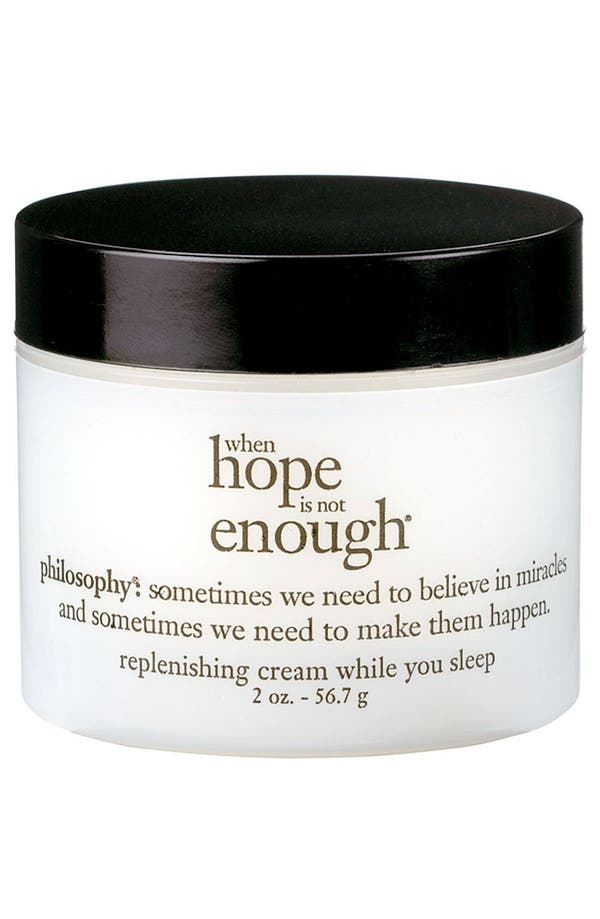 Alternate Image 1 Selected - philosophy 'when hope is not enough' replenishing cream