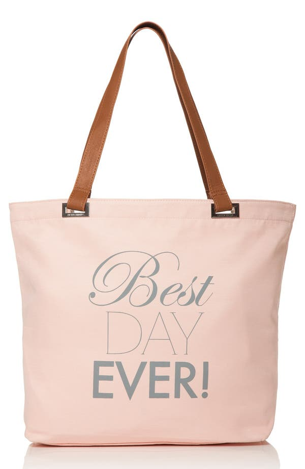 Alternate Image 1 Selected - Dessy Collection 'Best Day Ever' Tote