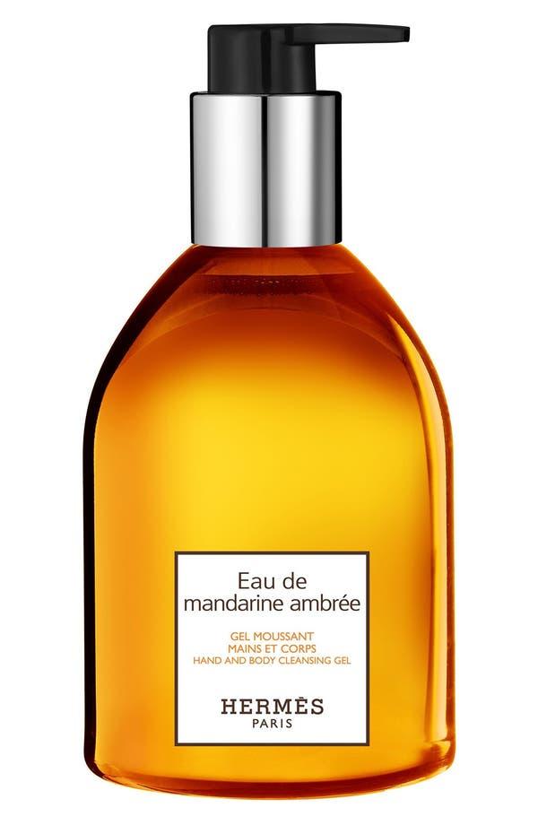 Alternate Image 1 Selected - Hermès Eau de Mandarine Ambrée - Hand and body cleansing gel