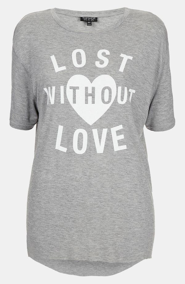 Alternate Image 1 Selected - Topshop 'Lost Without Love' Oversized Tee
