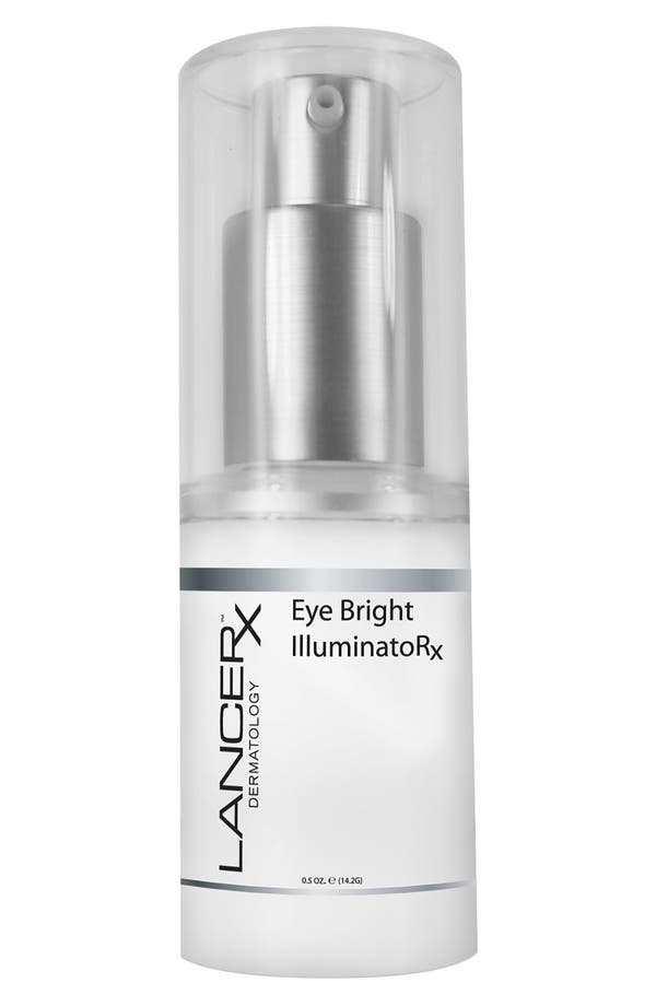 Alternate Image 1 Selected - LANCER Skincare 'Eye Bright IlluminatoRX' Eye Treatment (Nordstrom Exclusive)
