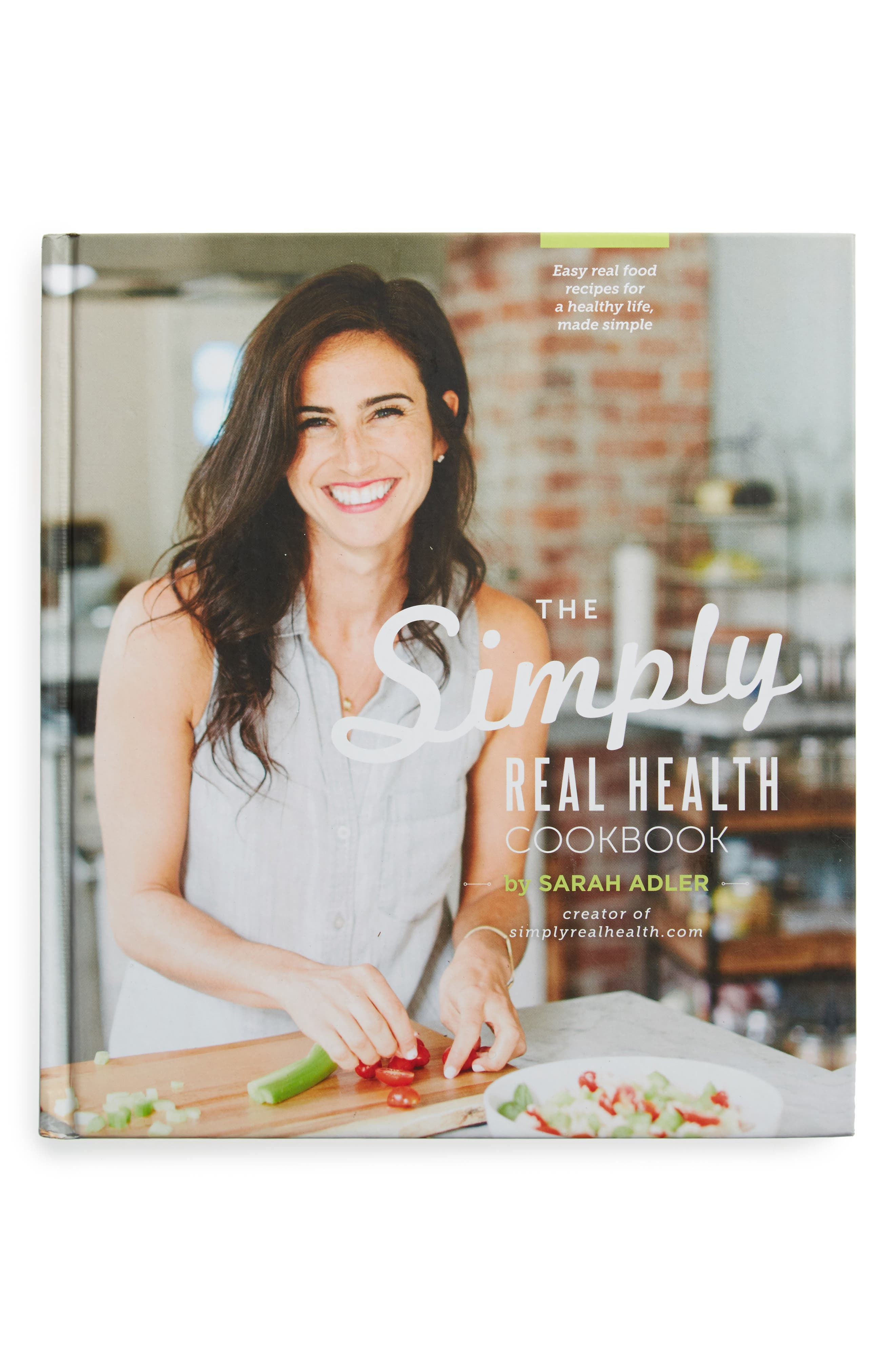 The Simply Real Health Cookbook,                         Main,                         color, Grey