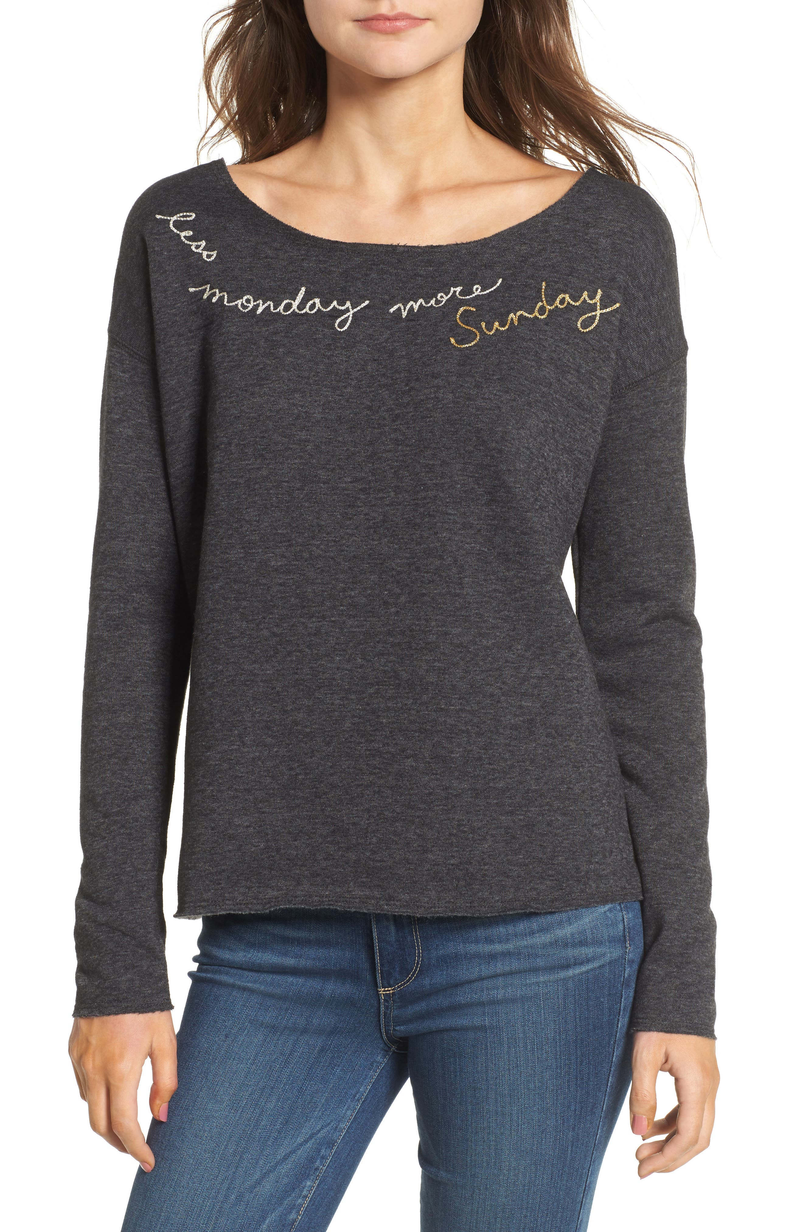 Less Monday More Sunday Sweatshirt,                             Main thumbnail 1, color,                             Charcoal