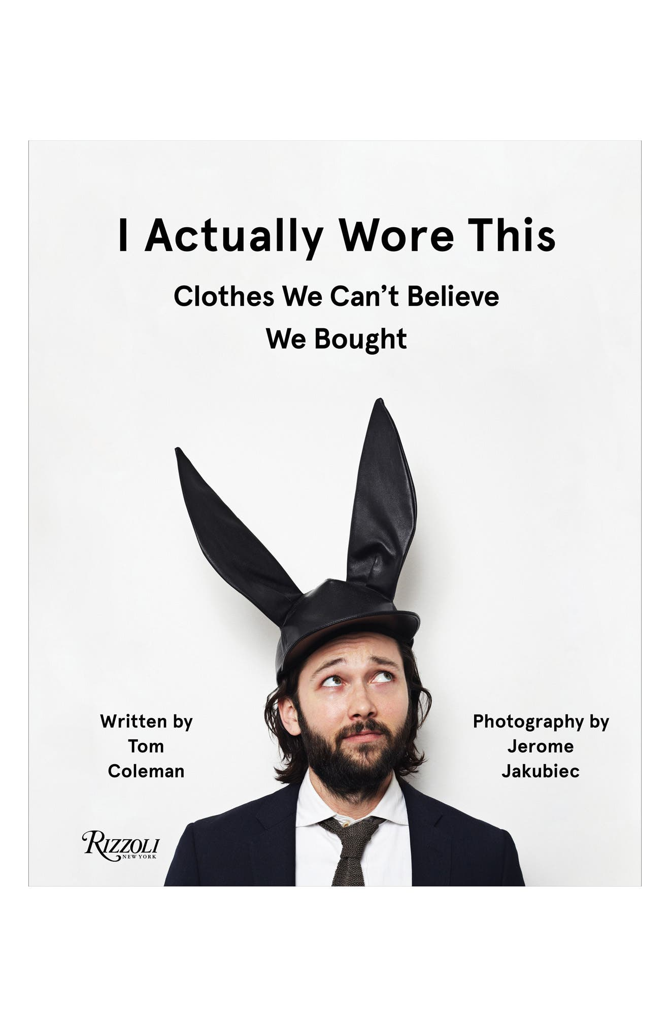 I Actually Wore This: Clothes We Can't Believe We Bought Book,                         Main,                         color, White