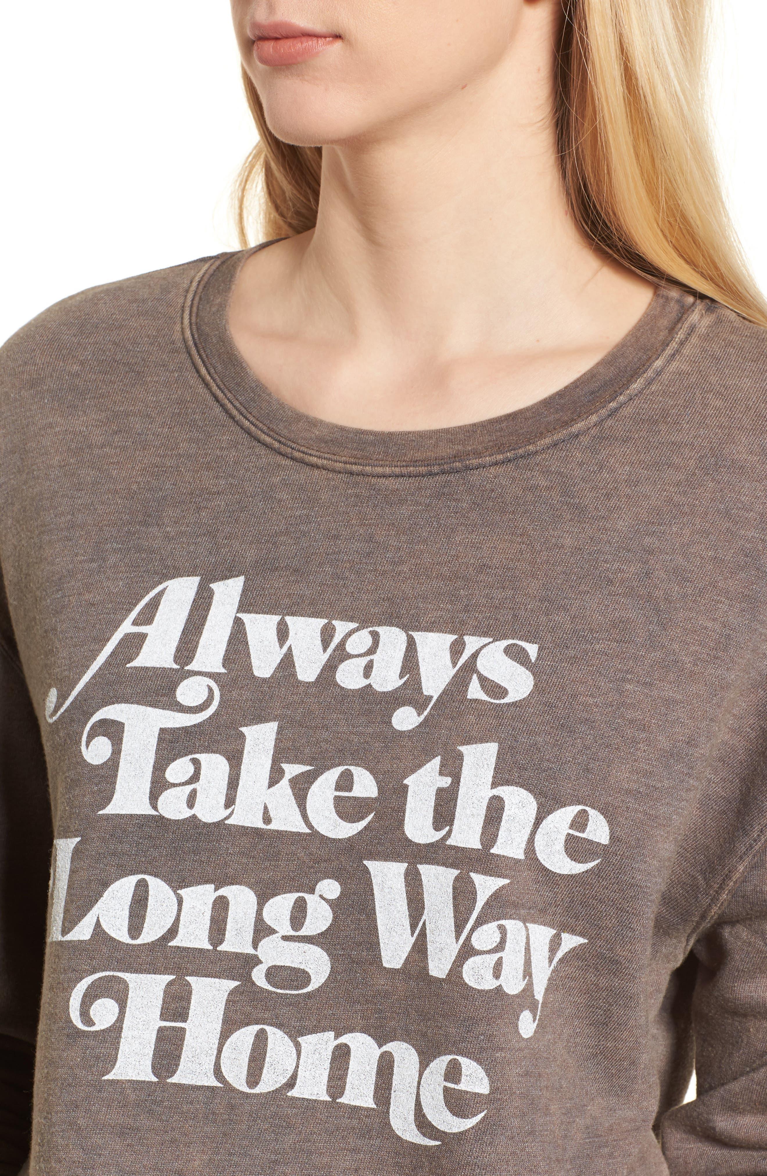Always Take the Long Way Home Sweatshirt,                             Alternate thumbnail 4, color,                             Vintage Black