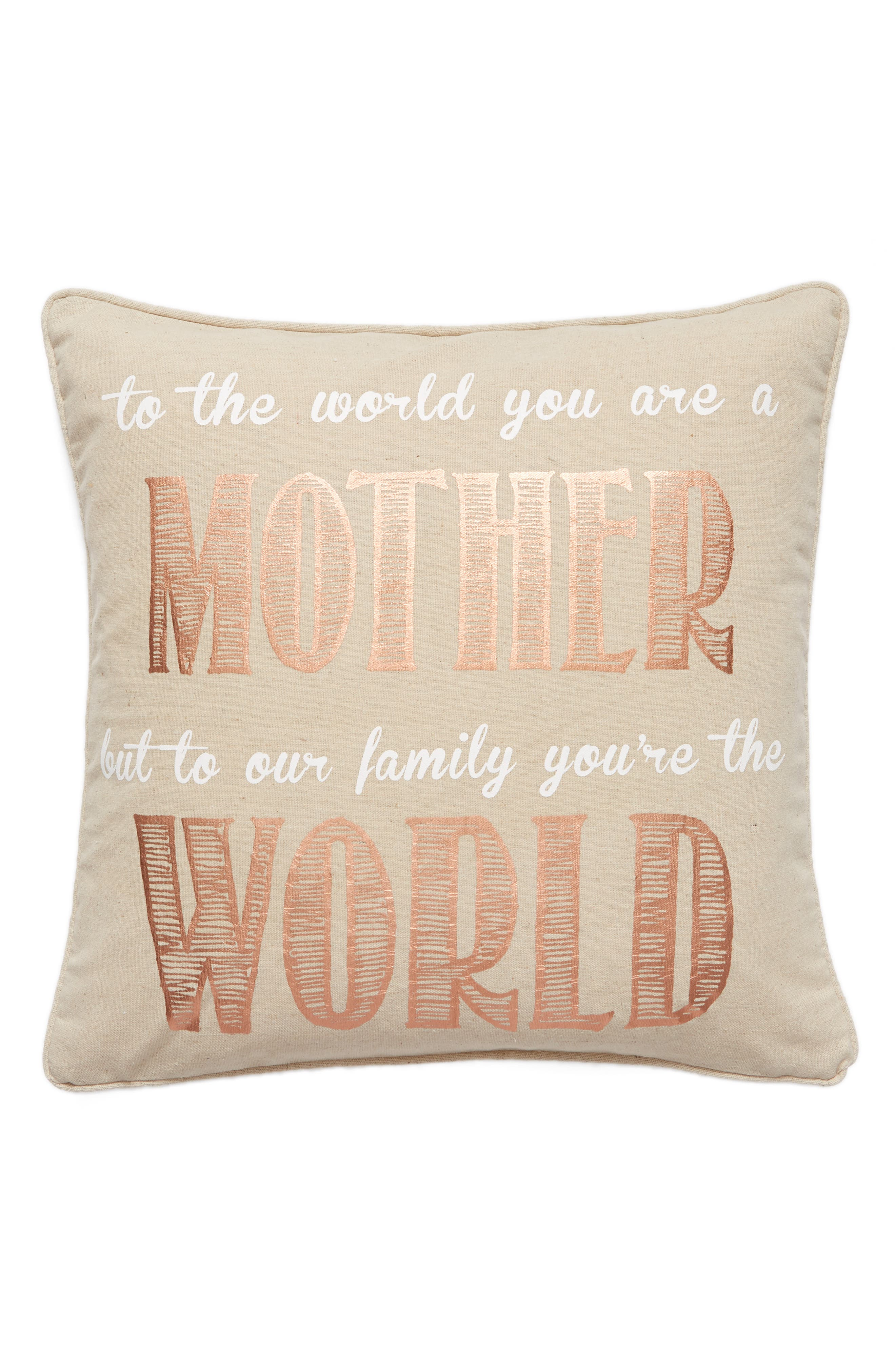 To the World You Are a Mother Accent Pillow,                         Main,                         color, Taupe