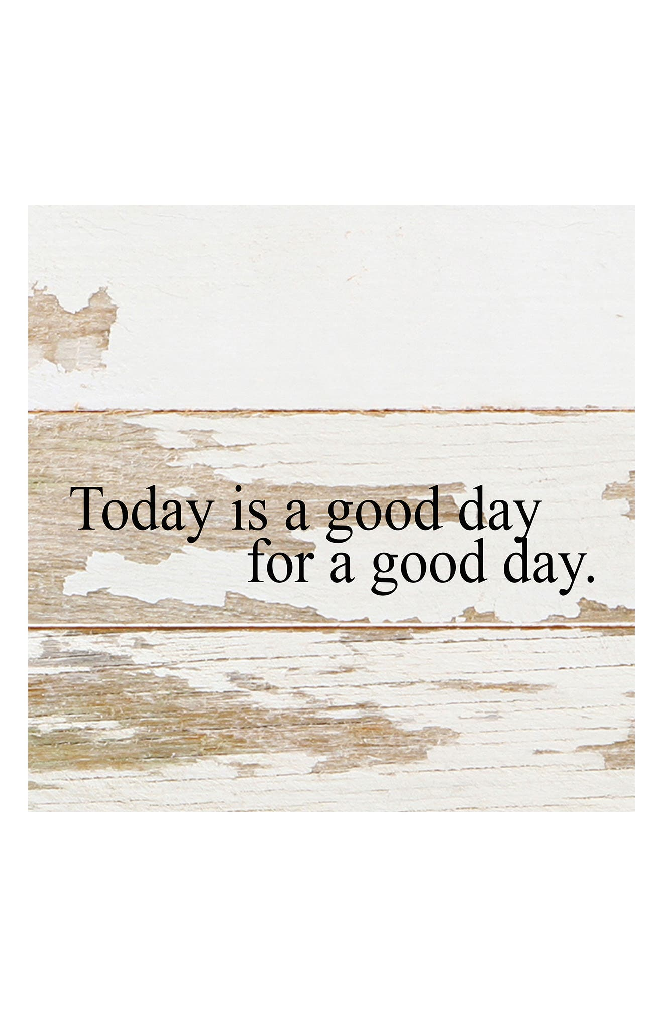 Today Is A Good Day Repurposed Wood Wall Art,                         Main,                         color, White