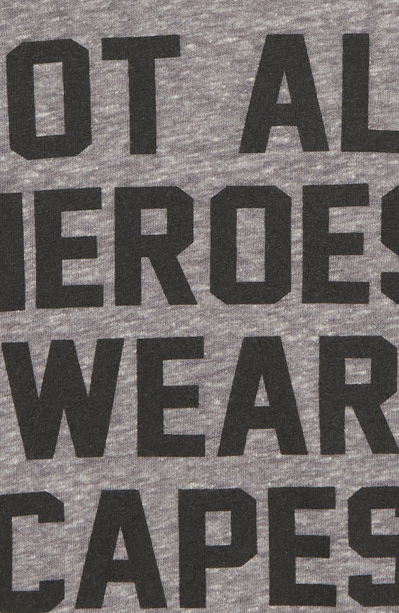 Not All Heroes Wear Capes Graphic T-Shirt,                             Alternate thumbnail 2, color,                             Med Gray